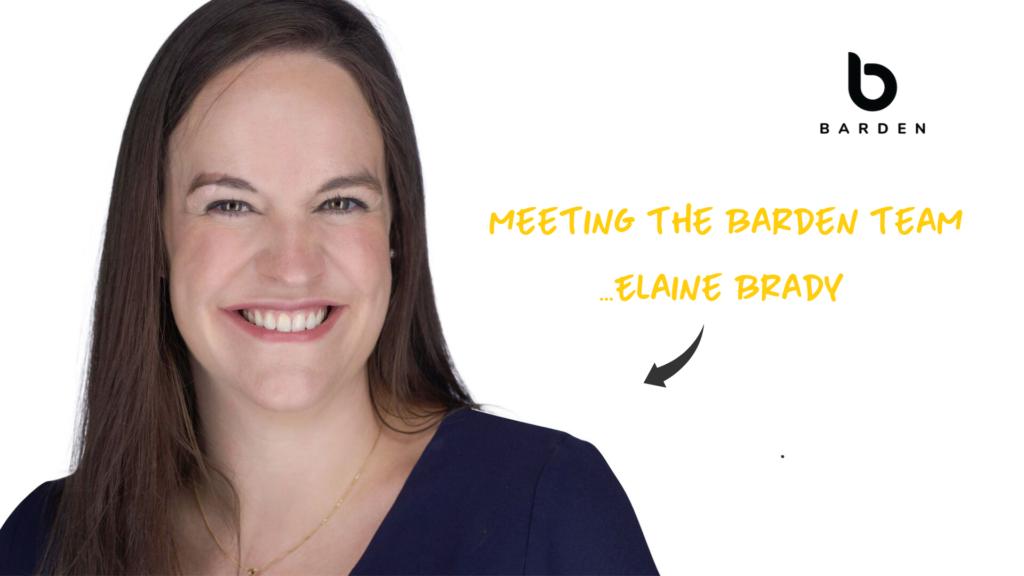 Meeting the Barden Team...Elaine Brady