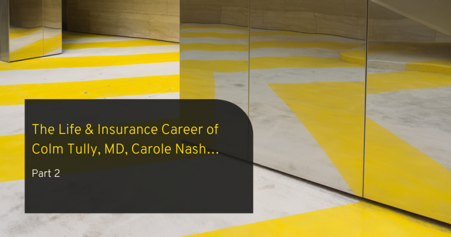 Barden's Interview Series_ The Life & Insurance Career of Colm Tully, MD, Carole Nash…Part 2