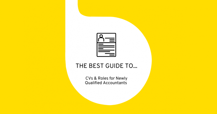 The Best Guide to CVs & Roles for NQ Accountants